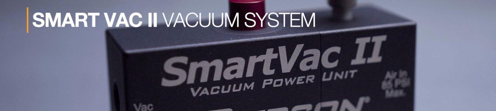 SmartVac II Vacuum System Header