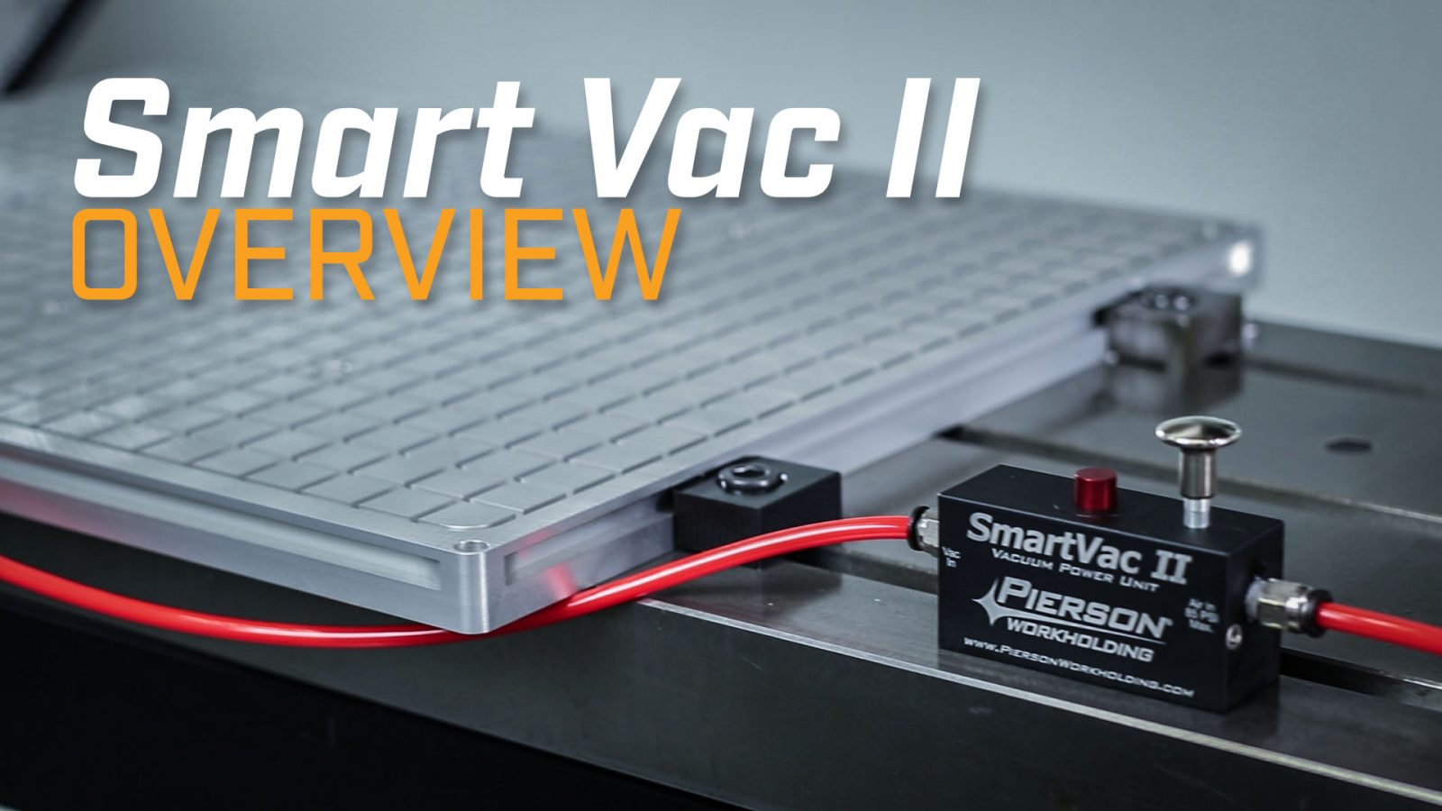 Smart Vac II Overview